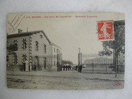 MILITARIA - REIMS - Caserne De Cavalerie - Quartier Louvois - Barracks
