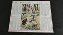 Almanach Des Postes Et Télégraphes 1915 - Le Lancer Du Sanglier , Chasse à Courre  - Bon état Complet- Calendrier - Big : 1901-20