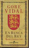 En Busca Del Rey- Ricardo Corazon De Leon - Vidal Gore - 2006 - Cultural