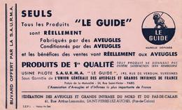BUVARD & BLOTTER - LE GUIDE Fabriqué Par Des Aveugles - Fédération Du Nord Et Pas De Calais - SAINT PIERRE Les Auchel - Unclassified