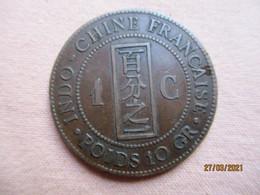 Indochine: 1 Centime 1886 - Colonie