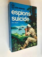 J'AI LU LEUR AVENTURE N° A170_171  Espions Suicide  Eric FELDT  308 Pages - 1967 - Historisch