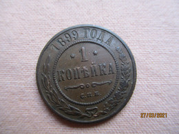 Russie: 1 Kopek 1899 - Russia