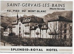74 - Saint-Gervais-les-Bains - Splendid-Royal Hôtel - Dépliant 3 Volets - 6 Scans - Saint-Gervais-les-Bains