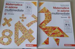 Matematica In Azione Aritmetica-Geometria Tomi A/B - Matematica E Fisica