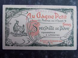 BUVARD - EXPOSITION UNIVERSELLE PARIS 1900 - Au Gagne Petit - Non Classificati