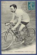CPA FRANCE - CYCLISME - CYCLISTE - LES SPORTS - TROUSSELIER, ROUTIER FRANCAIS - Cycling