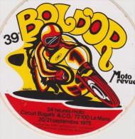 Publicité : Autocollants : Moto , Bol D Or  LE  MANS  , Circuit  Bugatti  1975 - Adesivi