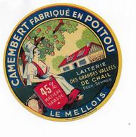 ETIQUETTE DE FROMAGE  NEUVE  CAMEMBERT POITOU LAITERIE GRANDES VALLEES DE CHAIL DEUX SEVRES LE MELLOIS - Cheese