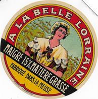 ETIQUETTE DE FROMAGE   A LA BELLE LORRAINE AULNOYE SUR VERTUZEY MEUSE - Cheese
