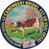 ETIQUETTE DE FROMAGE    NEUVE CAMEMBERT  BRIDEL RETIERS ILLE ET VILAINE - Cheese