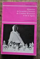 Mémoires De La Société D'histoire De Comines-Warneton T6 Fasc.2 1976 Saint Nicolas Mountches Ploegsteert Procession - Belgique