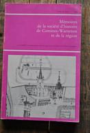 Mémoires De La Société D'histoire De Comines-Warneton T6 Fasc.1 1976 Pendant La Révolution Vallée De La Lys Armentières - Belgique