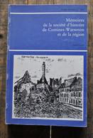 Mémoires De La Société D'histoire De Comines-Warneton Régionalisme T7 Fasc.2 1977 Philippe De Commynes Messines Houthem - Belgique