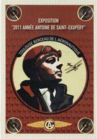 TOULOUSE - Exposition 2011 Antoine De Saint Exupéry - Expositions