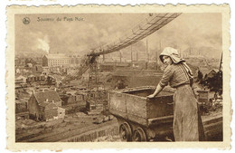 M - BELGIQUE - CHARLEROI - Souvenir Du Pays Noir  - Mine Femme Wagonnet - - Charleroi