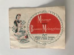 """Ancien Petit Livret """"Message Aux Bonnes Ménagères"""" Quelques Recettes Pratiques Pour La Cuisine Au Lait (GLORIA) - Reclame"""