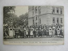 MILITARIA - SELESTAT - Entrée Du 31ème  Bataillon (25/08/1919) - Au Quartier Des Chasseurs (très Animée) - Caserme