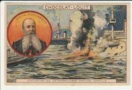 CHROMO   Chocolat LOUIT   GUERRE RUSSO JAPONAISE  RUSSIE  AMIRAL MAKHAROFF PETROPAVLOWKS TORPILLE  MARINE FORCES NAVALES - Louit
