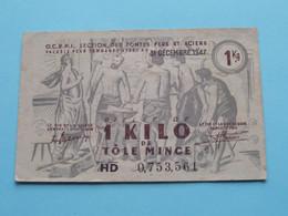 Billet De 1 KILO De Tôle Mince - O.C.R.P.I. Section Des Fontes Fers Et Aciers 31 Décembre 1947 - HD 0.753.561 ! - Bonos