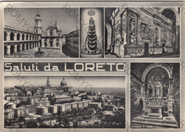 CARTOLINA  SALUTI DA LORETO,ANCONA,MARCHE,STORIA,CULTURA,IMPERO ROMANO,BELLA ITALIA,MEMORIA,RELIGIONE,VIAGGIATA - Ancona