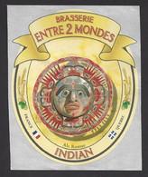 Etiquette De Bière Rousse  -  Indian  -  Brasserie Entre 2 Mondes à Mouthier Haute Pierre  (25)  -  Thème Masque - Beer
