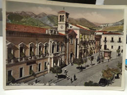 Cartolina Castrovillari Prov Cosenza Palazzo Di Città 1955 - Cosenza
