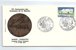 LETTRE  VIe CENTENAIRE DES ARSENAUX DE LA MARINE - JOURNEES MARINE 8-9 JUIN 1974 CHERBOURG  /1 - Briefe U. Dokumente