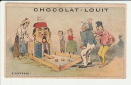CHROMO   Chocolat LOUIT  L'ADRESSE   FOLKLORE   JEU - Louit