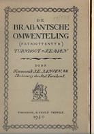 27 03 1// DE BRABANTSE OMWENTELING TURNHOUT KEMPEN  KANN.J JANSEN  1940    148p Met Illustr. - Storia