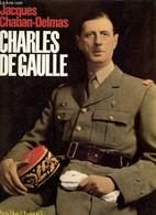 Charles De Gaulle + Envoi De L'auteur. - Chaban-Delmas Jacques - 1980 - Autographed