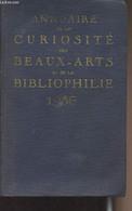 Annuaire De La Curiosité Des Beaux-Arts Et De La Bibliophilie - Paris - Départements - Etranger - 1936 - Collectif - 193 - Annuaires Téléphoniques