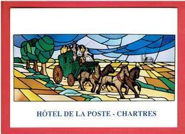 CHARTRES HOTEL DE LA POSTE VITRAIL DE L HOTEL PAR LOIRE CARTE EN TRES BON ETAT - Chartres