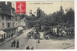 CPA  ST - ETIENNE  La Place Chavanelle   N° 117 - Saint Etienne