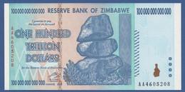 ZIMBABWE  - P.91 – 100.000.000.000.000 (100 Trillion) Dollars 2008   UNC  /  Serie AA4605208 - Zimbabwe