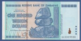 ZIMBABWE  - P.91 – 100.000.000.000.000 (100 Trillion) Dollars 2008   AUNC  /  Serie AA1319958 - Zimbabwe