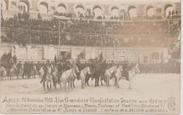ARENES   .12/11/1922.   UNE GRANDIOSE MANIFESTATION TAURINE. CARTE PHOTOG. F.BEAU AVIGNON - Arles