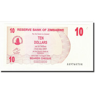 Billet, Zimbabwe, 10 Dollars, 2006-08-01, KM:39, NEUF - Zimbabwe