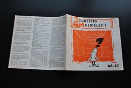PLAQUETTE DE 12 Pages Des JEUNESSES MUSICALES 66 - 67 ILLUSTRATIONS Et BD Strip De MAZEL Album Publicitaire RARE - Objets Publicitaires