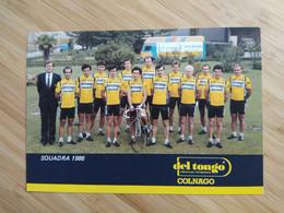 Cyclisme - Carte Publicitaire DEL TONGO COLNAGO  1986 : Le Groupe - Cycling