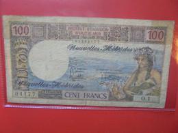 Nouvelles-Hébrides Pacifique Français 100 Francs Circuler (B.22) - New Hebrides