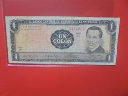 SALVADOR 1 COLON 1971 Circuler (B.22) - El Salvador
