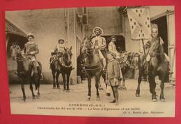 28 Epernon Cavalcade 1911 Le Duc D'Epernon Et Sa Suite TB Animée éditeur Martin Maintenon Dos Scanné N°B6 - Epernon