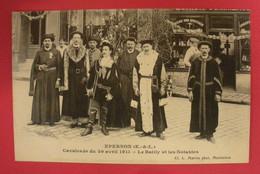 28 Epernon Cavalcade 1911 Le Bailly Et Les Notables Boutiques TB Animée éditeur Martin Maintenon Dos Scanné N°B9 - Epernon