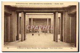 CPA Exposition Des Arts Decoratifs Modernes Paris 1925 Interieur Du Grand Palais Le Vestibule - Esposizioni