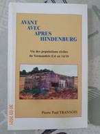 Avant ,avec ,après  Hindenburg , Vie Des Populations Civiles Du Vermandois Est En 14/18 Par Pierre- Paul  TRANOIS - Picardie - Nord-Pas-de-Calais