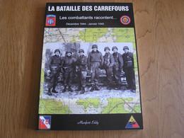 LA BATAILLE DES CARREFOURS Guerre 40 45 Ardennes Manhay Baraqque Fraiture Grandmenil Forges Chevron Malempré Us Army - Guerra 1939-45