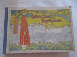 LIVRE PUBLICATION GOUVERNEMENT GENERAL DE L'INDOCHINE 1919 - 1901-1940