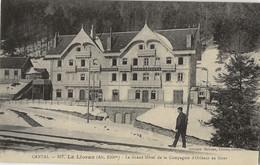 15 - LE LIORAN - Le Grand Hôtel De La Compagnie D'Orléans En Hiver (impeccable) - Otros Municipios