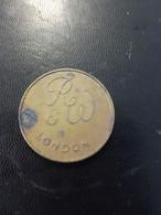 Token - R&W London Value In Kind Only En L Etat Sur Les Photos - Unclassified